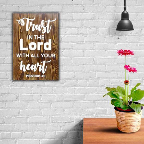 Trust in the Lord – 19 x 14 inches – Wooden Wall Plaque – Walnut White