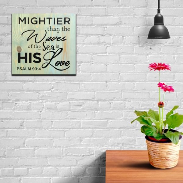 Mightier than the waves – 14 x 14 inches – Wooden Wall Plaque – Sage Black