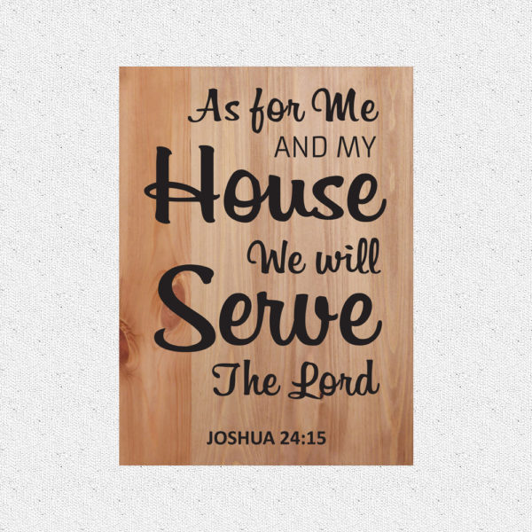 As for me and my house – 19 x 14 inches – Wooden Wall Plaque – Light Walnut – Black