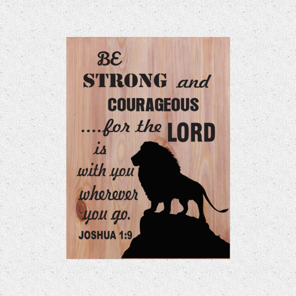 Be Strong – 19 x 14 inches – Wooden Wall Plaque