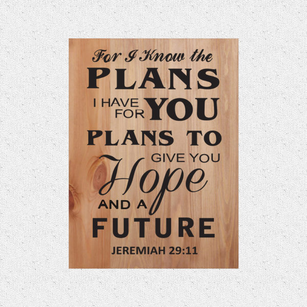 For I know the plans – 19 x 14 inches – Wooden Wall Plaque – Walnut Black