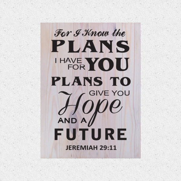 For I know the plans – 19 x 14 inches – Wooden Wall Plaque – White Black