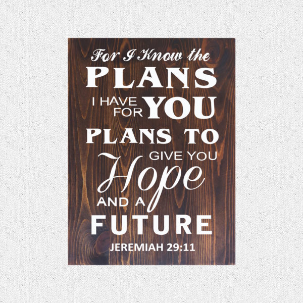 For I know the plans – 19 x 14 inches – Wooden Wall Plaque – Kona White
