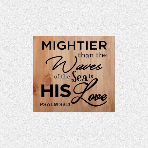 Mightier than the waves – 14 x 14 inches – Wooden Wall Plaque – Light Walnut – Black