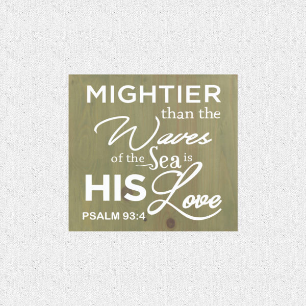 Mightier than the waves – 14 x 14 inches – Wooden Wall Plaque – Sage White