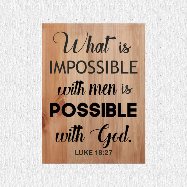 Possible with God – 19 x 14 inches – Wooden Wall Plaque – Light Walnut – Black