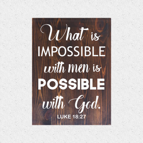 Possible with God – 19 x 14 inches – Wooden Wall Plaque – Kona White