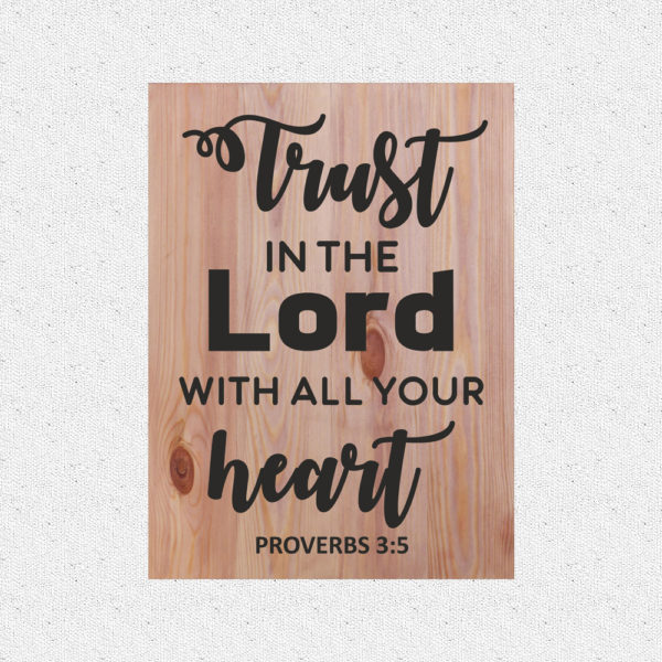 Trust in the Lord – 19 x 14 inches – Wooden Wall Plaque – Light Teak – Black