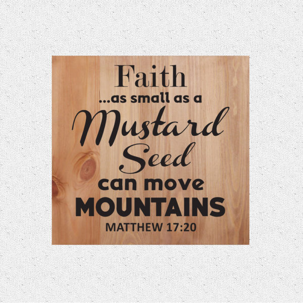 Faith as small – 14 x 14 inches – Wooden Wall Plaque – Light Walnut – Black