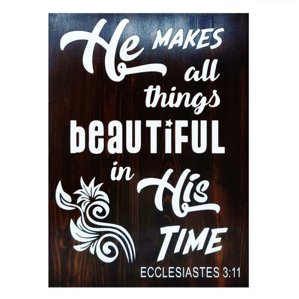 He makes all things – 19 x 14 inches – Wooden Wall Plaque – Kona