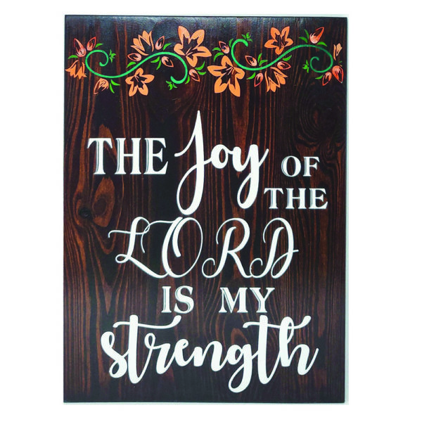 The Joy of the Lord – 19 x 14 inches – Wooden Wall Plaque