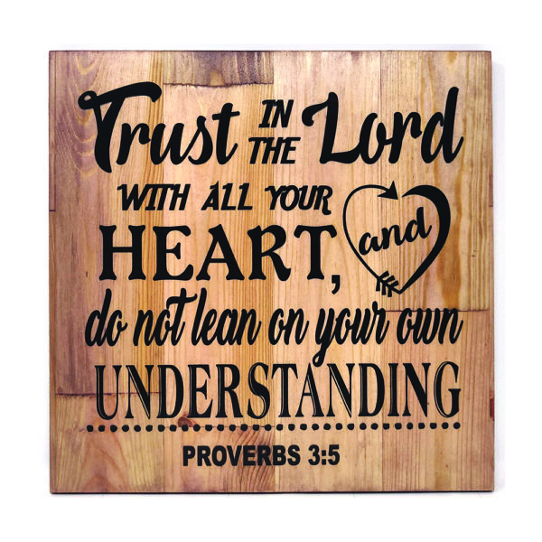 Trust in the Lord – 14 x 14 inches – Wooden Wall Plaque