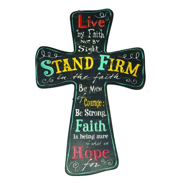 CROSS – Stand firm 9×14 inches